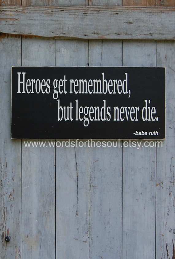 Babe Ruth Wall Art - Heroes Get Remembered - Legends Never Die - Baseball Decor - Sports Decor -  Wood Wall Art - Wood Wall Hanging - Sports