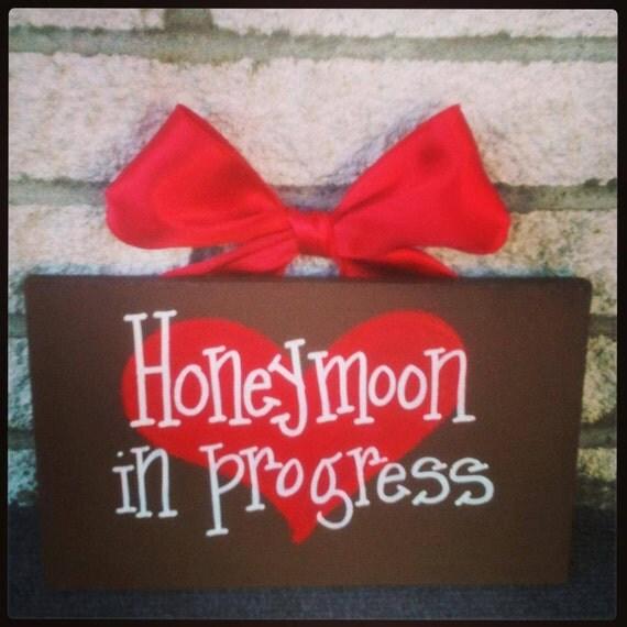 Honeymoon in Progress wood sign for door by ...