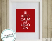 Keep Calm and Lego On - 8x10 -Digital Art - DIY Printing - Instant Download