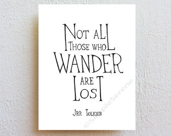 Not all who wander are lost, black and white wall decor, JRR Tolkien quote, lord of the rings, inspirational wall art print, graduation gift