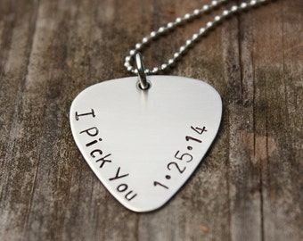 Personalized guitar pick I Pick You Save the Date necklace hand stamped Gift Father's Day
