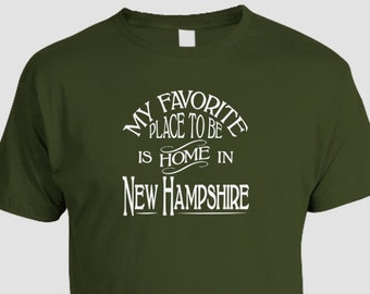 New Hampshire T-shirt,My Favorite Place To Be Is Home In New Hampshire