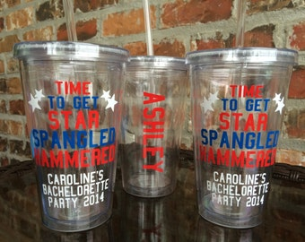 Fourth of July Bachelorette Party Tumbler 16 ounce / USA / Patriotic / July 4th / Bar-B-Que