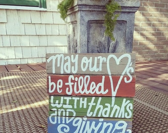 Hearts Filled with Thanks and Giving Wood Pallet Sign