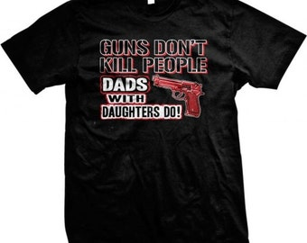 Dads with Pretty Daughters  - Happy Father's Day T-Shirt - 3848_tee