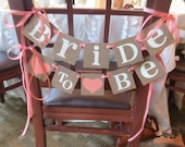 Bridal Shower Decoration Banner / Chair Garland / Bride to Be Chair Sign / Bride to Be Small / Wedding/ Signage / Rustic Wedding Decorations