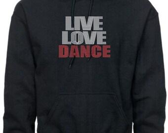 Dance Sweatshirt/ Rhinestone Dance Sweatshirt/ Rhinestone Live Love Dance Hoodie Sweatshirt/ Dance Hoodie/ Dance Gift