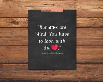You Have To Look With The Heart - The Little Prince Quote - Antoine - Exupery - De Saint - Little Prince - Little Prince Poster - Chalkboard