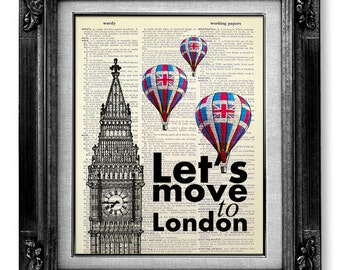 Wall QUOTE Print TRAVEL Print Wall Decor, Typography DICTIONARY Art Print, Fun London Retro Travel Poster, England Flag, Lets Move to London