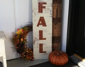 FALL - Large Vertical Hand Painted Wooden Sign - Rustic Distressed