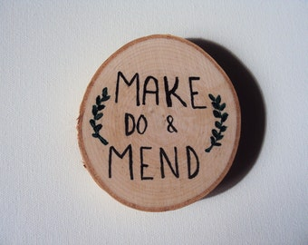 Make Do and Mend, Wood Decor Sign