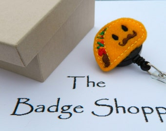 Taco with Mustache Made of Felt on a Retractable ID Badge Holder