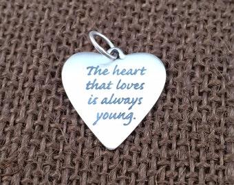 Heart Charm, Heart Pendant, The Heart That Loves Charm, Word Charm, Poem Charm, Silver Heart Charm