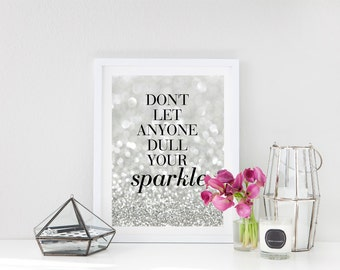 s p a r k l e -sparkle print, sparkle print, digital print, printable art, inspirational quote, inspirational quote poster