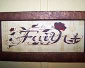 Refurbished frame with FAITH painted on scrapbook paper covered mat board.