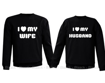 Couple Sweatshirt - I Love My Wife & I Love My Husband - 2 Couple Matching Love Crewneck Sweatshirts