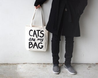 Cat Lover tote bag - CATS are my BAG - back to school - beach bag - cat lover - canvas tote bag - screen printed - funny quote - cat lady