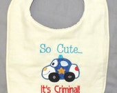 Police baby bib baby boy bib so cute it's criminal bib