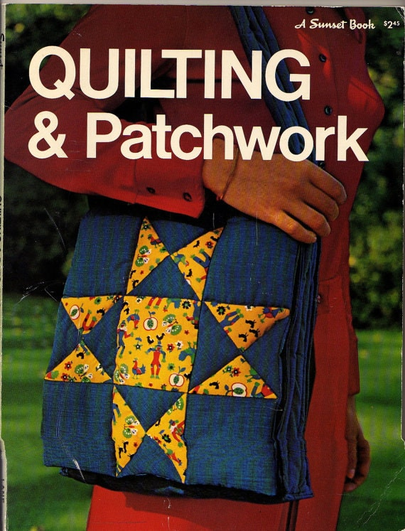 Quilting and patchwork vintage how to book 1980 for Patchwork quilt book