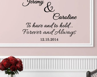 """PERSONALIZED Wall Decal- To Have and To Hold-  (28"""" X 22"""")"""