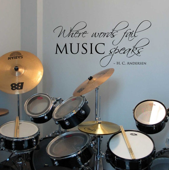 Where words fail Music Speaks - Wall Decal - Removable Vinyl Lettering