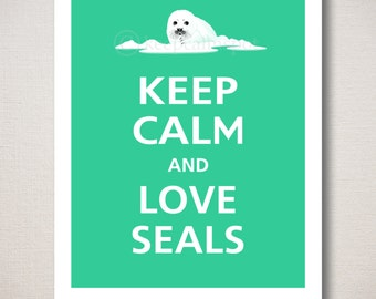 Keep Calm and LOVE SEALS Typography Art Print 8x10 (Featured color: Jadite--choose your own colors)
