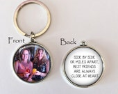 BEST FRIENDS GIFT - Side by Side or Miles Apart, Best Friends are always Close at Heart - Your Photo on one side - custom photo keychain-Bff