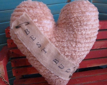 "Primitive Grungy Heart Chenille Prim Valentine Pillow With Banner Best Bud 7""x8"""