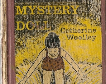 Ginnie and the Mystery Doll - Catherine Woolley - Patricia Boodell - 1960 - Vintage Kids Book