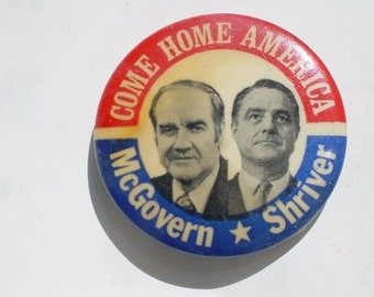 vintage Political Campaign button McGovern Shriver FREE SHIP