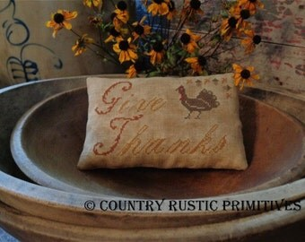 Primitive Give Thanks Pillow Tuck Cross Stitch E Pattern PDF- New Pattern