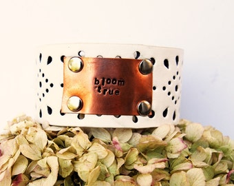 Leather Cuff Bracelet with Inspirational Quote stamped in copper   bloom true   quote jewelry