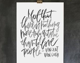 18x24 poster / van gogh / love people / black lettering
