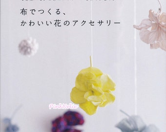 Handmade Fabric Corsage Flower Accessory - Japanese Craft Book