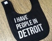 I have people in Detroit - bib