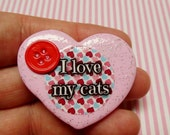 I Love My Cats -  Polymer Clay Glitter Heart Brooch or Necklace