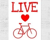 Live Love Bike - Instant Download - Printable Art Print - Wall Decor - Typography Inspirational Quote - Pillow Art - Digital File JPG PDF