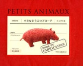 Petit Animal Brooches Petits Animaux - Japanese Craft Book