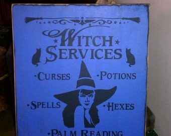 Witch Services Handpainted Primitive WICCA Wood SIgn Halloween Fall NEW RELEASE 2014