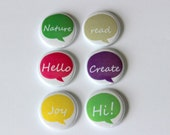 6 One Inch Speech Bubble- Pinback, Flair, Hollow Back, Flat Back Button Set #2