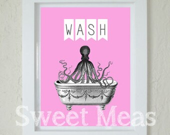 Printable Art - Pink Octopus Print - Instant Download Art - Bathroom Decor - Pink Bathroom - PRINT AT HOME - Wash Sign - Nautical - Costal