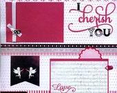 12x12 Premade Scrapbook Page - I Cherish You