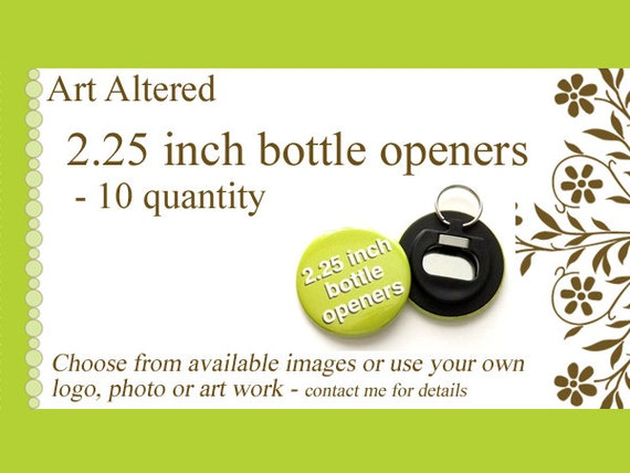 10 Custom  keychain BOTTLE OPENERS Magnet 2.25 inch personalized Image Logo party favors shower gift save the date stocking stuffers wedding