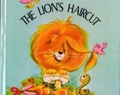 Vintage 1969 Tell-A-Tale Book The Lion's Haircut  Jennifer Giddings