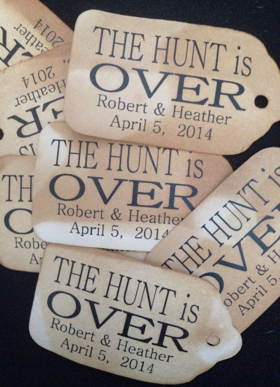 100 MEDIUM The Hunt is Over Personalized Favor Tag