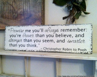PROMISE ME you'll always remember / Christopher Robin / Winnie the Pooh / Vintage Nursery / Children's Signs 7 x 24