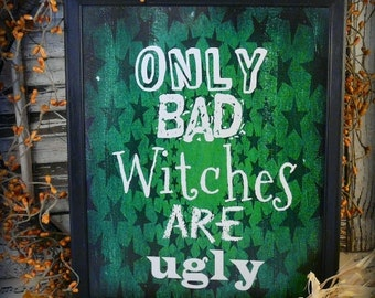 Halloween Bad Witch sign pdf digital -  green ugly uprint words vintage style paper old  8 x 10 frame saying