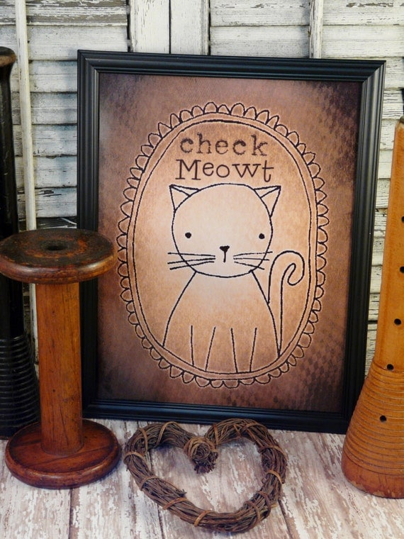 Check meowt Cat sign digital PDF - kitty sepia uprint art words vintage style primitive paper old 8 x 10 frame saying