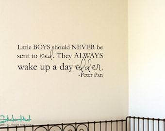 Little Boys Should Never Be Sent To Bed Peter Pan Quote Sticky - Nursery Bedroom Decor - Vinyl Wall Accent Art Words Stickers Decals 1623