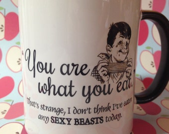 You are what you eat humorous Coffee Mug